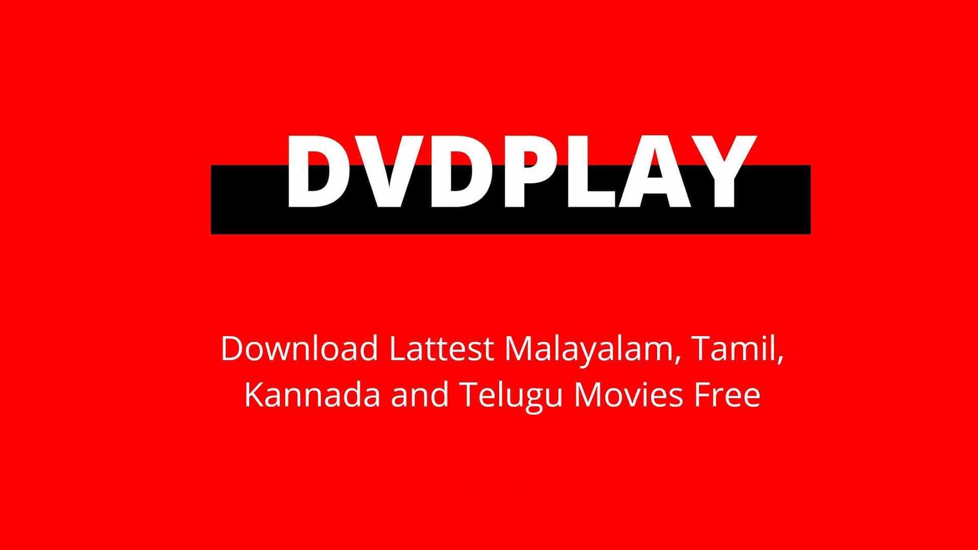 DVDPLAY 2021|DOWNLOAD MALAYALAM, HINDI MOVIES